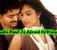 Amala Paul Is Afraid Of Vijay! Tamil News