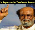 It Is Superstar Vs Tamilnadu Sarkar
