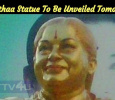 Madam Jayalalithaa Statue To Be Unveiled Tomorrow At ADMK Chief Office! Tamil News