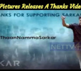 Sun Pictures Releases A Thanks Video For Sarkar Success! Tamil News