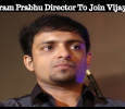 Vikram Prabhu Director To Join Vijay!