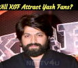 Will KGF Attract Yash Fans?