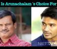 Dhanush Is My Choice – Arunachalam Muruganantham, The Real Padman Tamil News