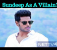 Sundeep Is A Baddie In Naragasooran? Tamil News