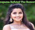 Anupama Refuted The Rumors! Tamil News