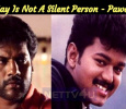 Vijay Is Not A Silent Person - Pawan Tamil News