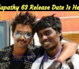 Super Update For Thalapathy Fans! Thalapathy 63 Release Date Is Here… Tamil News