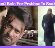 Dual Role For Prabhas In Saaho! Tamil News
