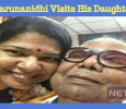 Karunanidhi Visits His Daughter! Tamil News