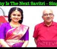 Keerthy Is The Next Savitri – Singeetam Srinivasa Rao