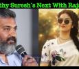 Keerthy Suresh's Next With Rajamouli?