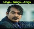 Linga… Ranga… Junga