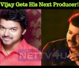 Vijay Gets His Next Producer!