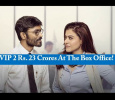 VIP 2 Collection Report Is Here! Tamil News