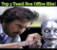 Top 5 Tamil Box Office Hits!