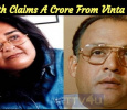 Aloknath Claims A Crore From Vinta Nanda! Tamil News