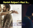 Harish Kalyan's Next Is...