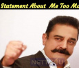 Kamal's Statement About Vijay's Political Entry And Me Too Movement! Tamil News