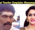 Naattamai Teacher Complains Villain Actor Shanumgarajan For Sexual Torture!