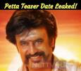Petta Teaser Date Leaked! Tamil News