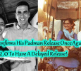 Akshay Kumar Confirms The Delayed Release Of Superstar Movie! Tamil News