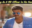 Vijay As A CBI Officer In His Next? Tamil News