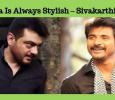 Thala Is Always Stylish! I Am Waiting For Viswasam – Sivakarthikeyan