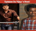 Updates On Vijay's Next!
