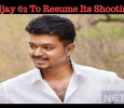 Vijay 62 To Resume Its Shooting!