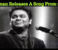 Rahman Releases A Song From 2.0?