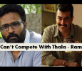 How Will I Compete With Ajith? – Ram Tamil News