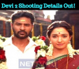 Devi 2 Shooting Details Out! Tamil News