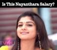 Is This Nayanthara Salary? Tamil News