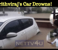 Prithviraj's Car Drowns! Tamil News