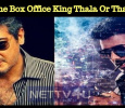 Who Is The Box Office King Thala Or Thalapathy? Tamil News