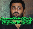 Gnanavel Raja Attacks Simbu And Vadivelu! Tamil News