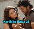 Karthi To Work On Paiya Sequel? Tamil News