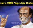 Superstar's RMM Vests Its Hand For Gaja Victims! Tamil News