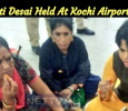 Trupti Desai Held At Kochi Airport!