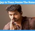 Vijay 62 Team Denies The Rumors!