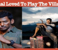 Vishal Wanted To Play The Villain!