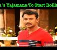 Darshan's Yajamana To Start Rolling In Mysore!