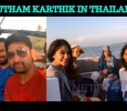 Gautham Karthik And Regina Cassandra Enjoy Their Thailand Shooting!