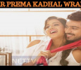 It's A Wrap Up For Pyaar Prema Kadhal!