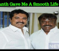 Without Vijayakanth My Life Would Not Have Been Smoother- Sarath Tamil News