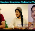 Gemini Ganesan's Daughter Complains Nadigaiyar Thilagam After A Week Of Release! Tamil News