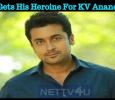 Suriya Gets His Heroine For KV Anand Movie! Tamil News