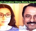 Sathyaraj's Daughter Divya Meets Sengottaiyan! Tamil News