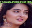 This Is The Reason Why Anushka Denied Doing Films! Tamil News