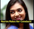 Nazriya To Make A Come Back! Tamil News